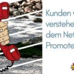 Blog: Titelbild Kunden wirklich verstehen mit dem Net Promoter Score telefon