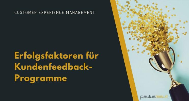 Blog: Titelbild was sind die Erfolgsfaktoren-fuer-ein-Kundenfeedback-Programm Sekt