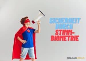 Blog: Titelbild Stimmbiometrie auf dem Vormarsch Superheld