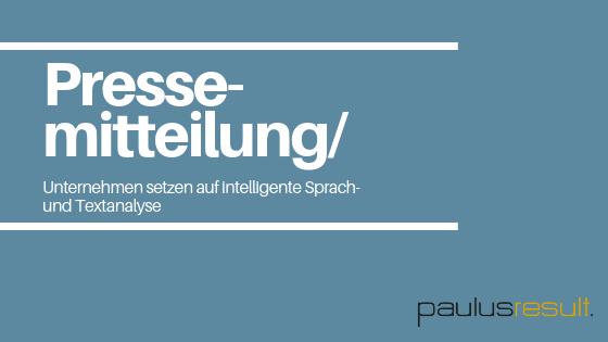 Blog: Titelbild-Pressemitteilung Intelligente Sprach und Textanalyse wird immer fuer Unternehmer und Marktforscher Blau