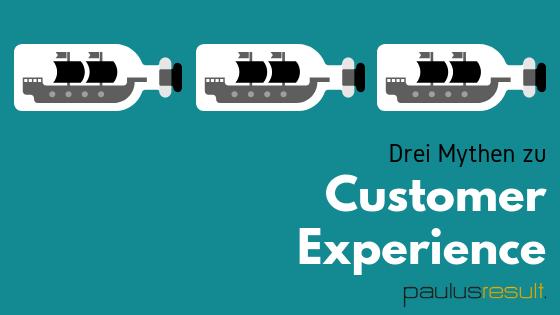 Blog: Titelbild neue forschungsergebnisse diese drei Customer Experience Mythen gefaehrden ihren Erfolg Schiffe