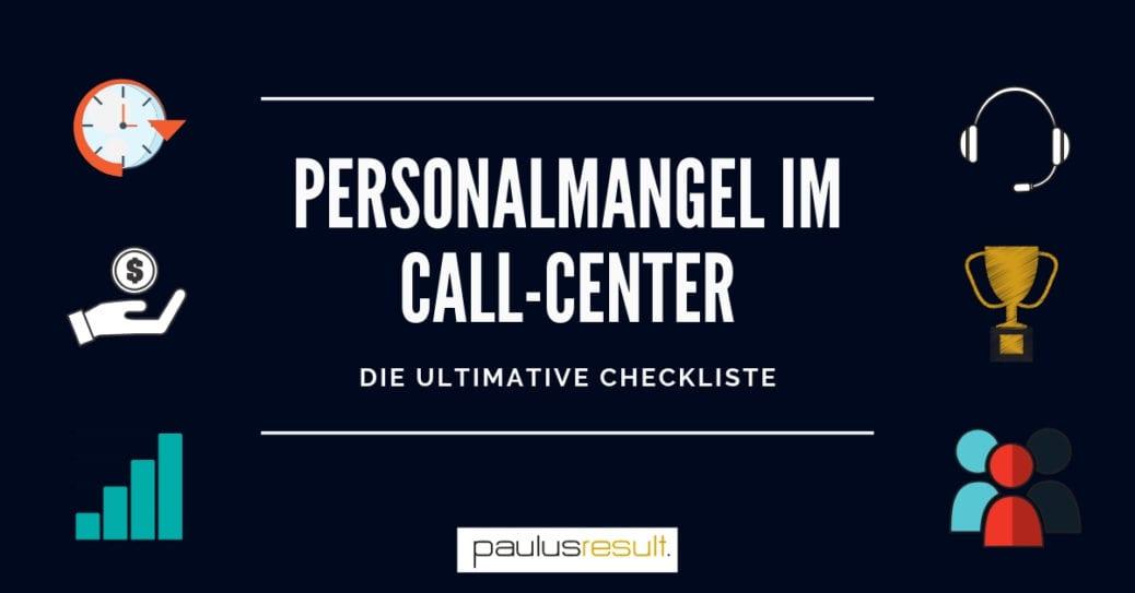 Blog: Titelbild Personalmangel im Call Center beheben die ultimative Checkliste titel