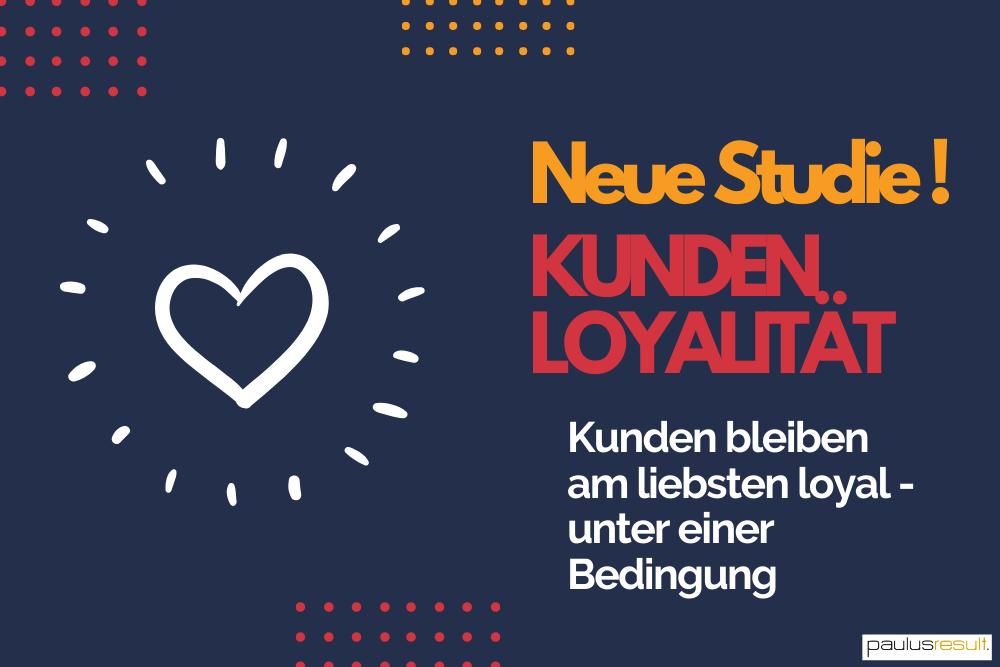 Blog: Titelbild neue Studie Kunden moechten ihren Anbieter treu bleiben aber nur unter Bedingungen Herz